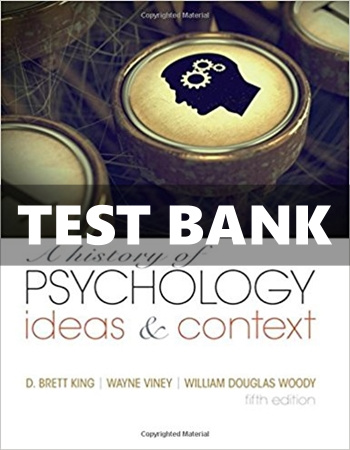 History of Psychology Ideas and Context 5th Edition King Test Bank