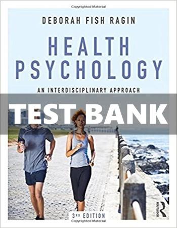 Health Psychology An Interdisciplinary Approach 3rd Edition Ragin Test Bank
