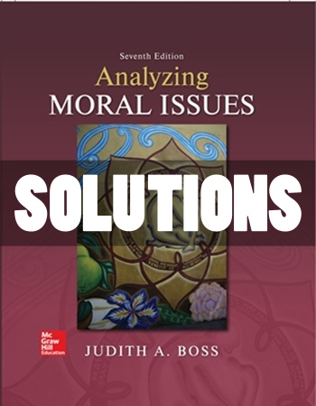 Analyzing Moral Issues 7th Edition Boss Solutions