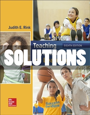 Teaching Physical Education for Learning 8th Edition Rink Solutions