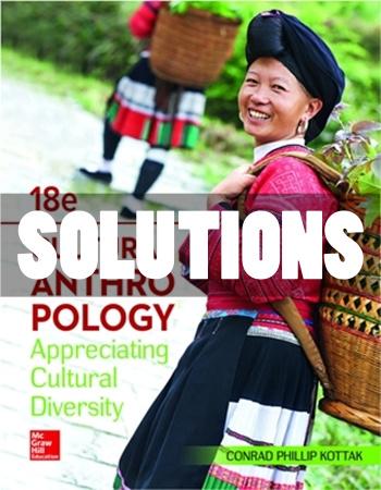 Cultural Anthropology 18th Edition Kottak Solutions