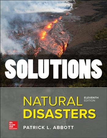 Natural Disasters 11th Edition Abbott Solutions